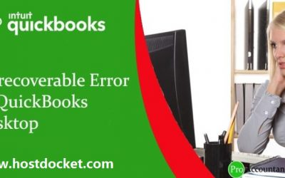 How to Resolve Unrecoverable Error in QuickBooks Desktop?