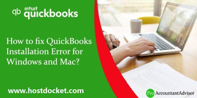 How to fix QuickBooks Installation Error for Windows and Mac