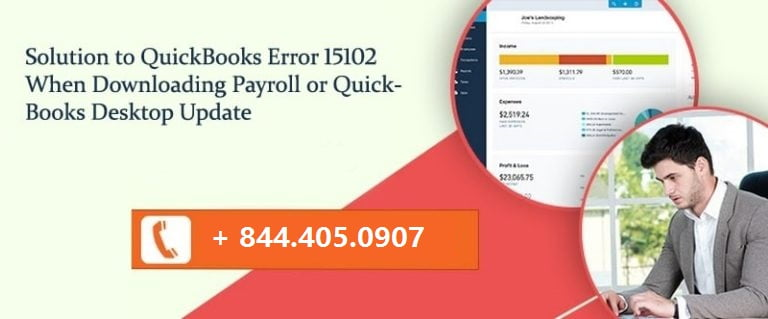 Solution to QuickBooks Error 15102 When Downloading Payroll or QuickBooks Desktop Update